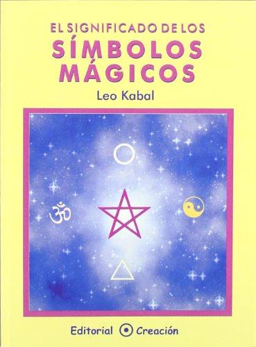 9788495919106: El significado de los símbolos mágicos (Spanish Edition)