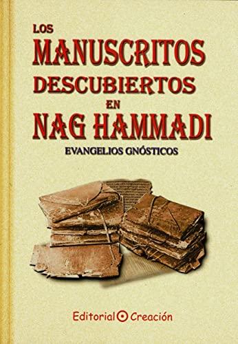9788495919229: Los manuscritos descubiertos en Nag Hammadi: Evangelios gnósticos (Evangelios (creacion))