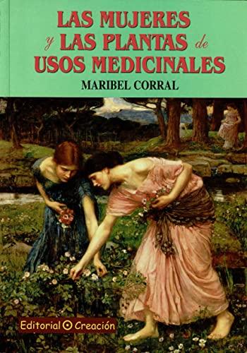 9788495919854: Las mujeres y las plantas de usos medicinales (Salud Y Naturismo)