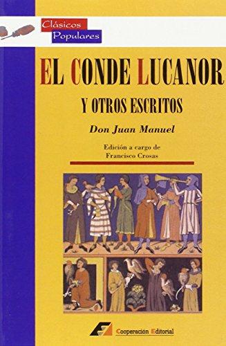 9788495920096: El conde Lucanor y otros escritos : antologia