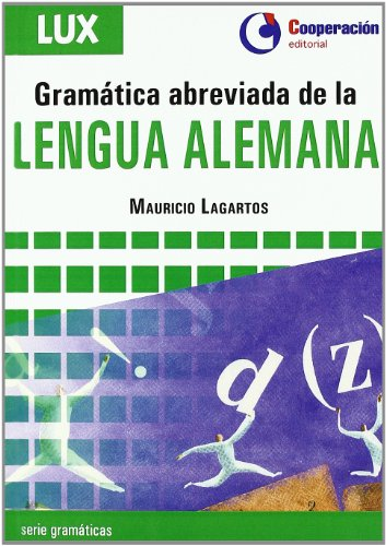 9788495920287: Gramática abreviada de la Lengua Alemana / Brief Grammar of the German Language (Spanish and German Edition)