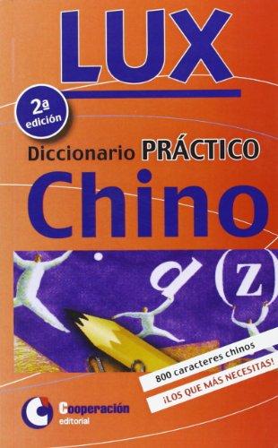 9788495920522: DICCIONARIO PRACTICO CHINO - ESPAÑOL LUX