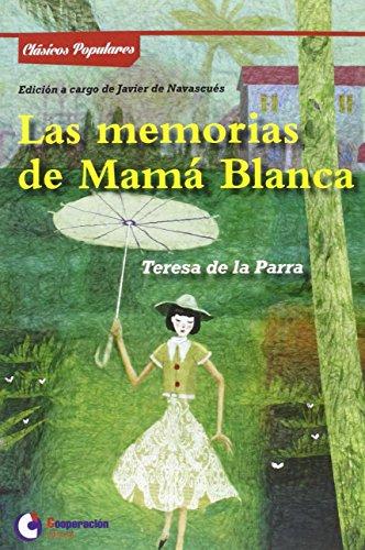 9788495920638: Las memorias de Mam� Blanca