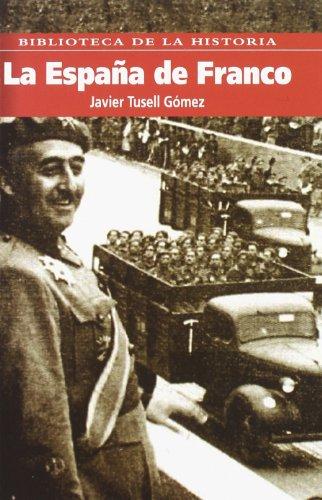 9788495921772: La España de Franco