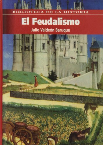 9788495921802: El feudalismo