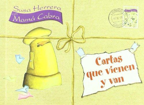 Cartas que vienen y van: Herrera, Susa / Mamá cabra (Gloria Mosquera)