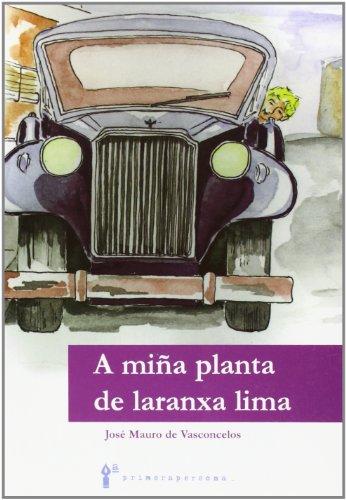 9788495923783: A Miña Planta De Laranxa Lima