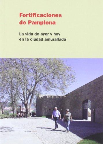 9788495930576: Fortificaciones de Pamplona