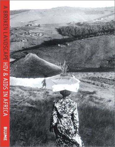 9788495939111: A Broken Landscape: HIV & AIDS in Africa