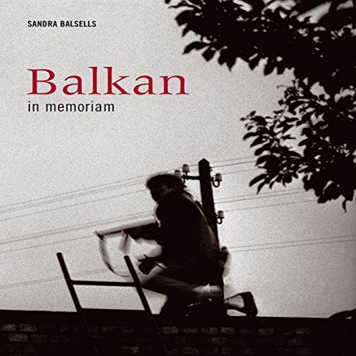 9788495939135: Balkan in memoriam