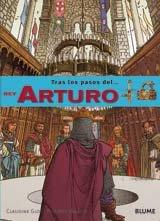 Rey Arturo (Tras los pasos de . . . Series): Glot, Claudine; Munch, Philippe [Illustrator]; ...
