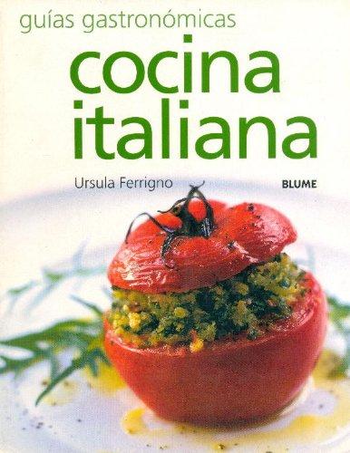 9788495939876: Cocina italiana (Guías gastronómicas series)