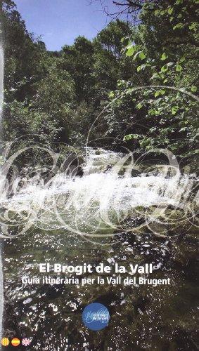 9788495945808: El Brogit De La Vall (Guía+Mapa)