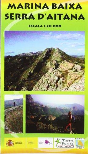 9788495945846: Marina Baixa. Serra d'Aitana, mapa excursionista. Escala 1:20.000. Piolet.