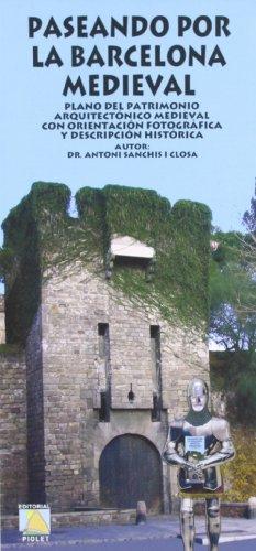 9788495945945: Paseando Por La Barcelona Medieval