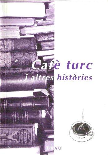 9788495946058: Cafè turc i altres històries (Vela llatina)