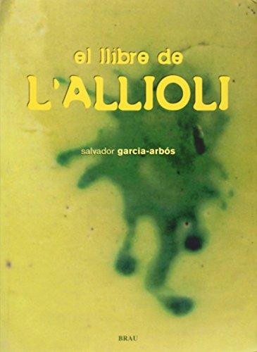 9788495946515: El llibre de l'allioli
