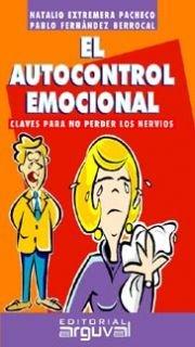 9788495948168: El Autocontrol emociónal (GUÍAS DE AUTOAYUDA)