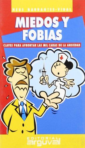 9788495948472: Miedos y Fobias (GUÍAS DE AUTOAYUDA)