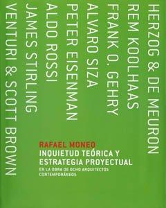 9788495951687: Inquietud Teorica y Estrategia Proyectual En La Obra de 8 Arquitectos Contemporaneos (Spanish Edition)