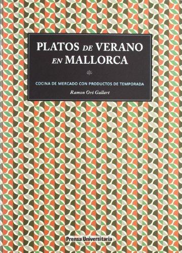 9788495955920: PLATOS DE VERANO EN MALLORCA
