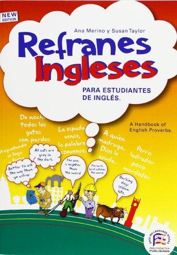 9788495959010: Refranes ingleses para estudiantes de ingles/ A Handbook Of English Proverbs (Spanish Edition)