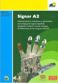 9788495962461: Signar a2: material para la ensenanza y