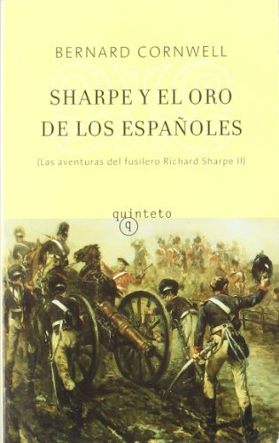 9788495971203: Sharpe y el oro de los españoles (Quinteto Bolsillo)