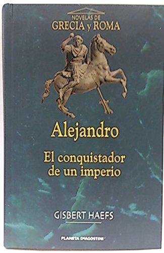 9788495971258: Alejandro Mango (Ii): El Conquistador De UN Imperio: Asia (Spanish Edition)
