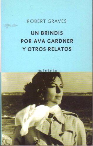 9788495971289: Brindis por ava gardner y otros relatos, un (Quinteto Bolsillo)