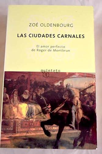 9788495971357: Las Ciudades Carnales
