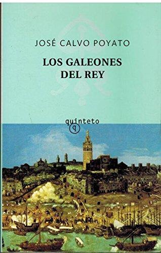 9788495971449: Los Galeones Del Rey (Spanish Edition)