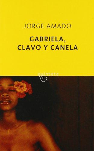 9788495971487: Gabriela, clavo y canela (Quinteto Bolsillo)