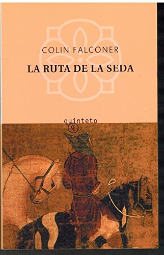 9788495971609: La ruta de la seda (Quinteto Bolsillo)