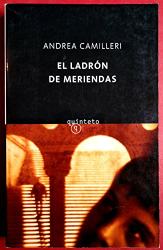 9788495971746: El ladron de meriendas/ The snack thief (Spanish Edition)