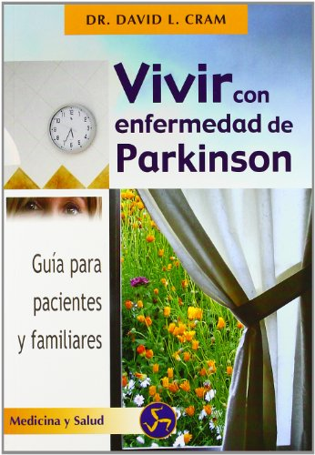 9788495973122: Vivir con enfermedad de Parkinson: Guía para pacientes y familiares (Medicina y salud)