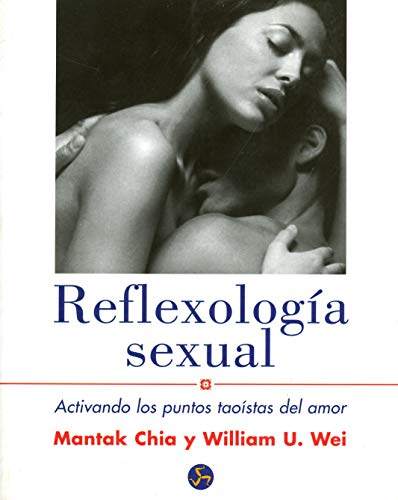 9788495973160: Reflexologia Sexual (edicion rustica) (Spanish Edition)