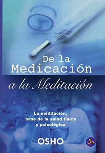 9788495973276: de La Medicacion a la Meditacion (Spanish Edition)