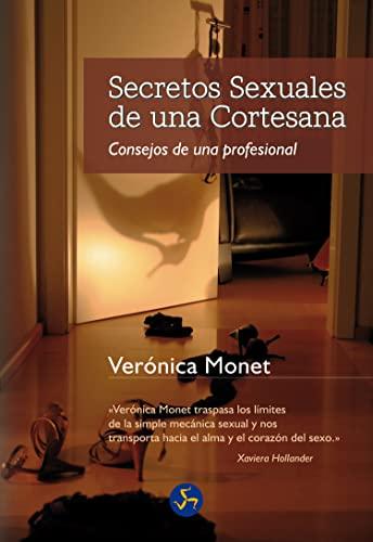 9788495973375: Secretos Sexuales de Una Cortesana: Consejos de Una Profesional (Sexualidad)