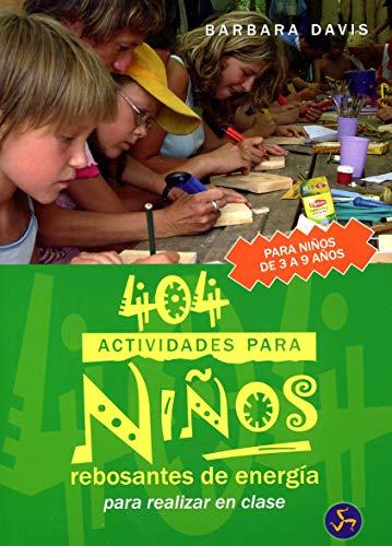 9788495973559: 404 Actividades Para Niños Rebosantes de Energía: Para Realizar En Clase (Mundo infantil)