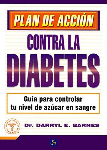 9788495973597: Plan de acción contra la diabetes: Guía para controlar tu nivel de azúcar en sangre (Medicina y Salud)