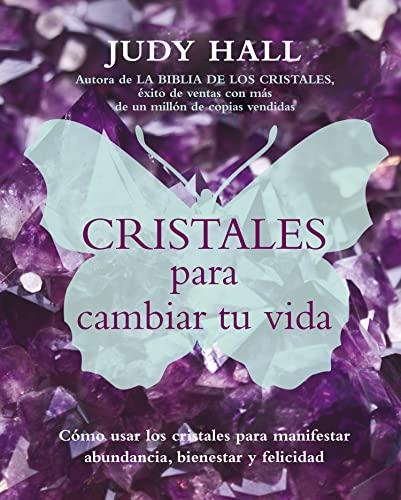 9788495973924: Cristales Para Cambiar Tu Vida