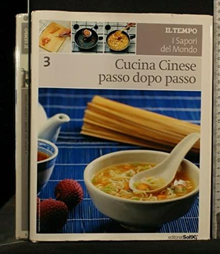 Cucina cinese passo dopo passo: editorial sol90