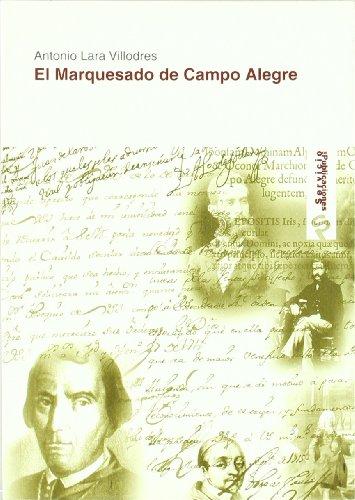 9788495979865: El marquesado de Campo Alegre