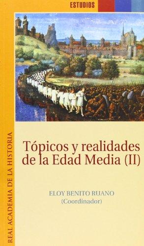 9788495983060: Tópicos y realidades de la Edad Media II. (Estudios.)