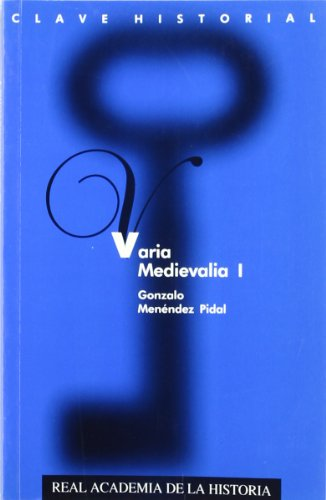 9788495983145: Varia Medievalia (Clave Historial)