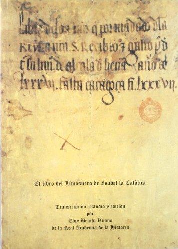 9788495983459: El libro del Limosnero de Isabel la Católica. (Otras publicaciones.)