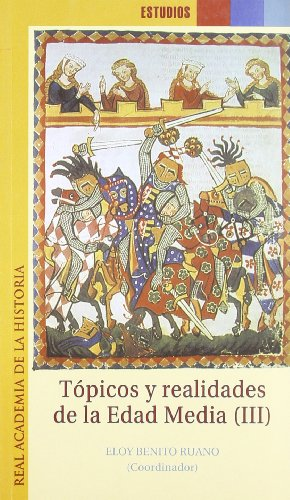 9788495983510: Topicos y Realidades de La Edad Media (Spanish Edition)
