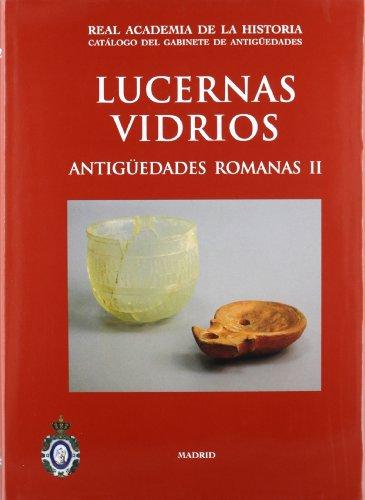Lucernas / Vidrios: Antigüedades Romanas II /: F. G. Rodríguez