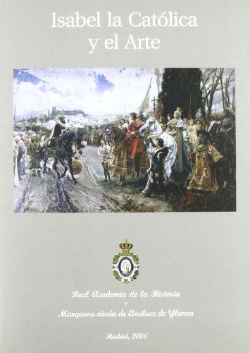 9788495983756: Isabel la Católica y el Arte. (Otras publicaciones.)